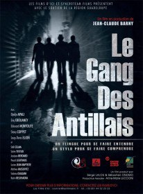 Банда Вест-Индии / Le gang des Antillais (2016)