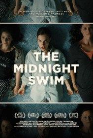 Полночное плавание / The Midnight Swim (2014)