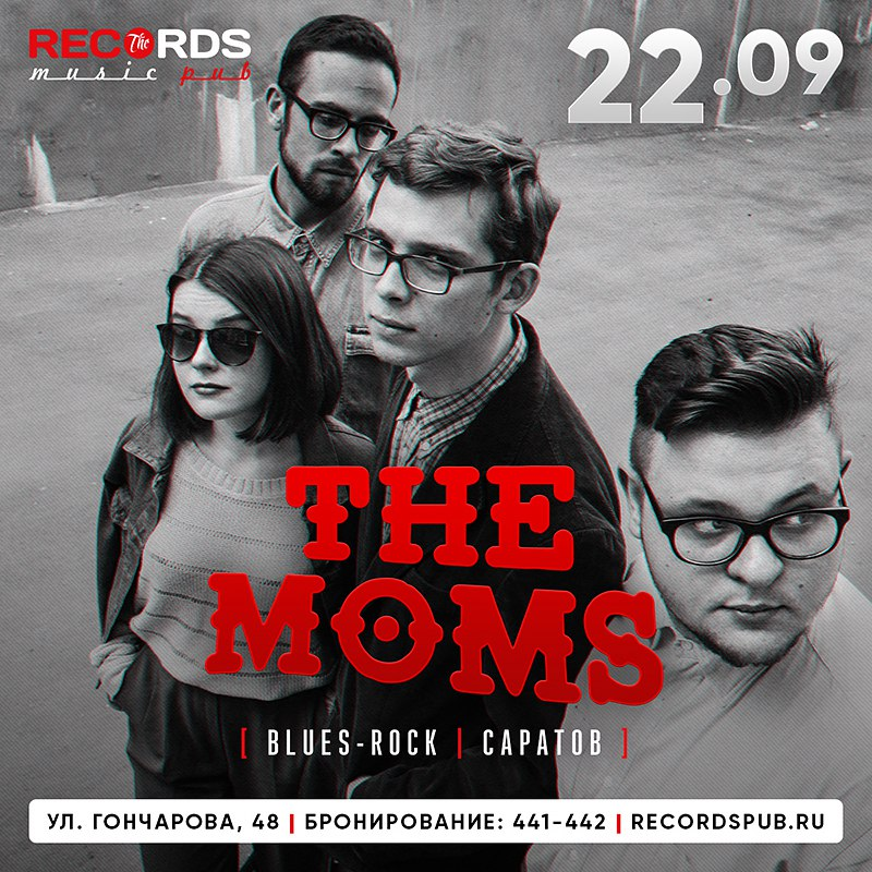 22.09 The Moms в Records Music Pub
