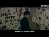 B.A.P - Wake Me Up (рус.саб)