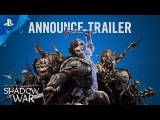 Middle-earth: Shadow of War - Official Announcement Trailer