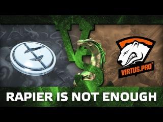 Rapier is not enough - EG vs VP @ The Boston Major