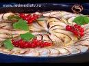 Огненная Еда 12 Тилапия с Прованскими Травами Яблочный Тарт