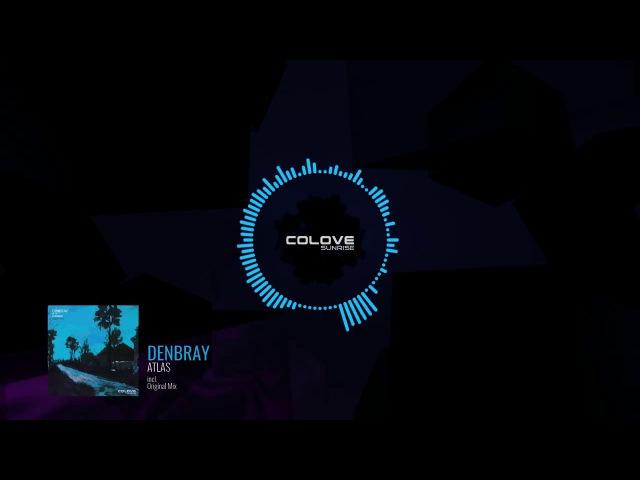 DenBray - Atlas (Original Mix)