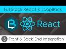 Full Stack React LoopBack 5 - Front Back End Integration