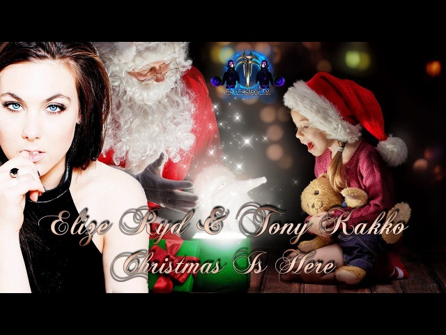 Elize Ryd Tony Kakko - Christmas Is Here - By Fun Factory TV