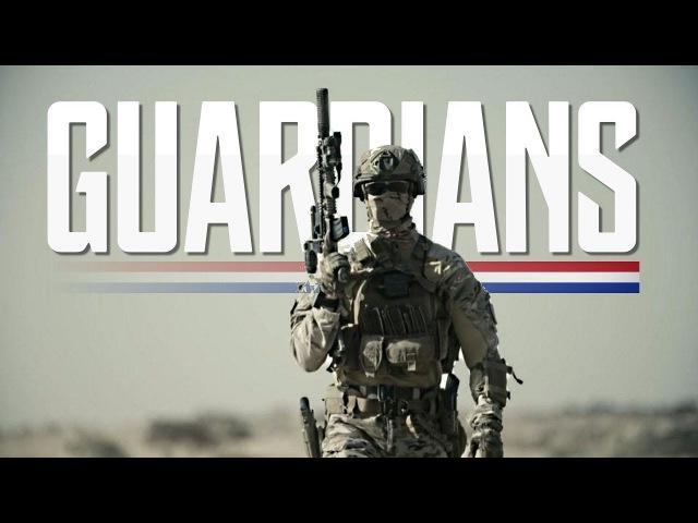Dutch Special Forces - Guardians (2017 ᴴᴰ)