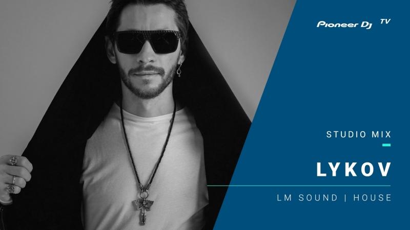 LYKOV (LM SOUND) /house/ @ Pioneer DJ TV | Moscow