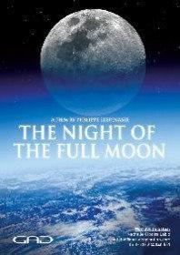 Ночь Полной Луны / The Night Of The Full Moon (2016)
