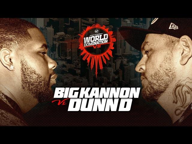 KOTD - Big Kannon vs Dunn D | WD7