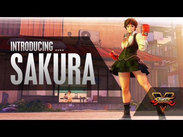SFV: Character Introduction Series - Sakura