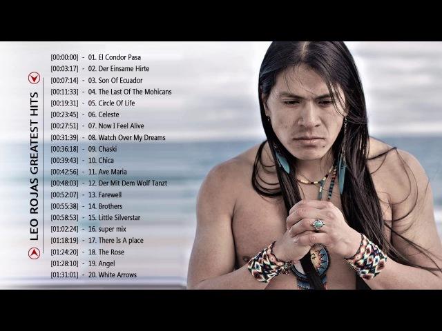 Leo Rojas Greatest Hits Full Album 2017   Top 30 Best Songs Of Leo Rojas