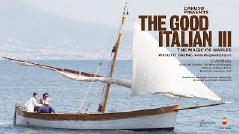 Caruso presents The Good Italian III The Magic of Naples starring Giancarlo Giannini
