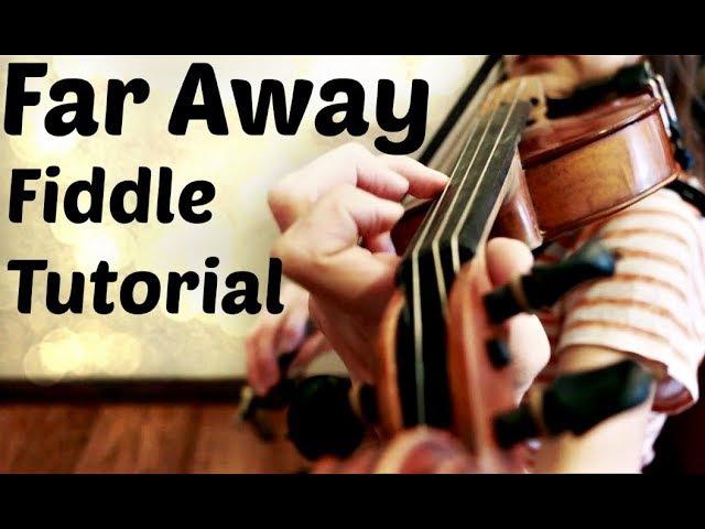Far Away Waltz ~ Fiddle Tune Tutorial