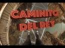RUTA CAMINITO DEL REY completa Ardales el chorro Málaga