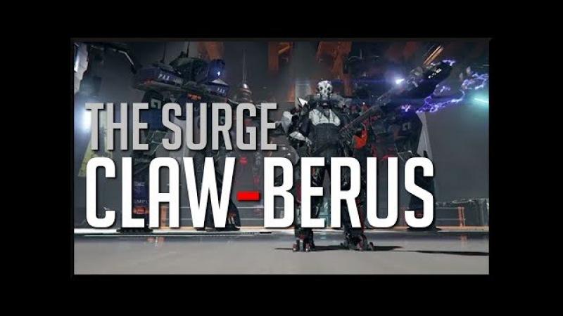 THE SURGE | 'Claw-berus' Build (High Damage)