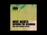 Miss Mants - Infusion (Original Mix)