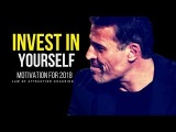 INVEST IN YOURSELF Motivational Video (TONY ROBBINS, JIM ROHN, LES BROWN)