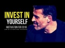 INVEST IN YOURSELF Motivational Video TONY ROBBINS JIM ROHN LES BROWN