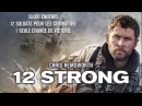 12 Strong (2017) HD Streaming VF