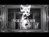 Cat Dealers - Your Body (Radio Edit)