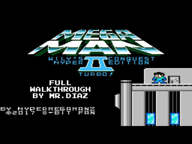 Megaman Wily Conquest 2 Hyper Edition Turbo!! - Full Walkthrough (by Mr.Di@z)