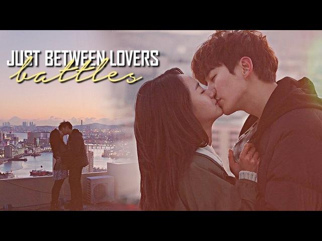 Battles || Just Between Lovers [Lee Gang Doo Ha Moon Soo]