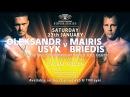 World Boxing Super Series - Semi-final Usyk v Briedis pre-fight documentary