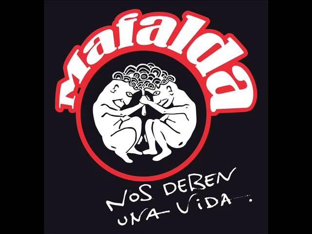 Mafalda -Nos Deben Una Vida- ÁLBUM COMPLETO
