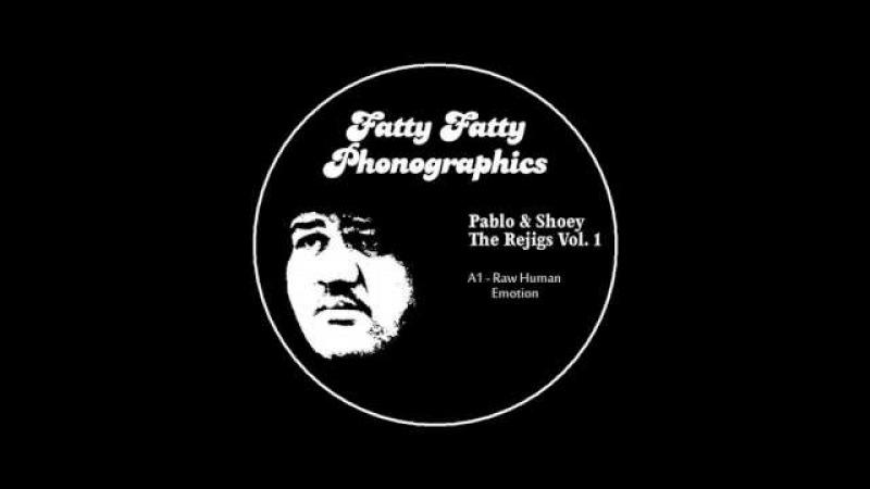 Pablo Shoey - Raw Human Emotion