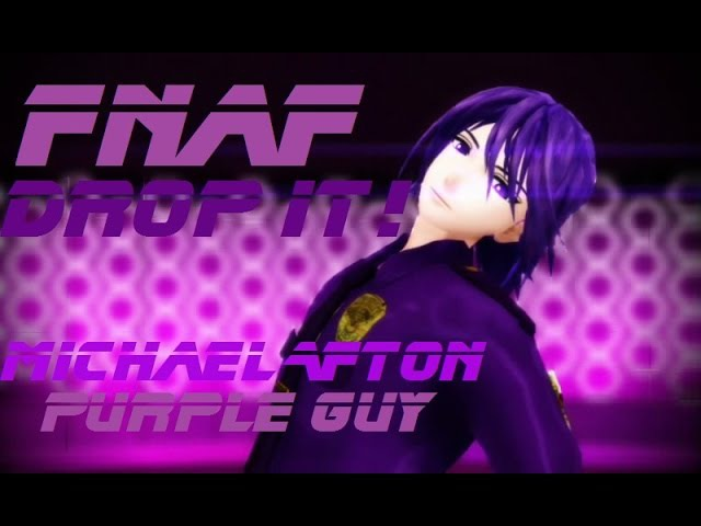 【MMD x FNaF】Drop It (Purple Guy)『Special for 120 subs』『 DL』