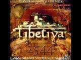 Oliver Shanti &amp Friends Tibetiya