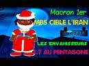 Les envahisseurs, MBS cible lIran, Macron 1er, E.T au Pentagone - RDP 23/12/17