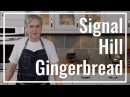 Youll eat it all! Signal Hill Gingerbread Le Gourmet TV Recipes