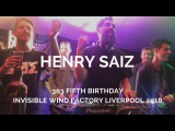 Henry Saiz - Live @ 303 Fifth Birthday, Invisible Wind Factory Liverpool 03.02.2018
