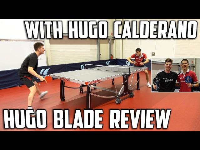 Cornilleau Hugo Calderano Foco Blade Review | Featuring Hugo Calderano