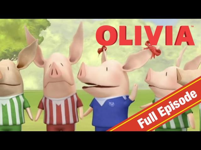 Olivia the Pig | Olivia Plays Football | Olivia Full Episodes