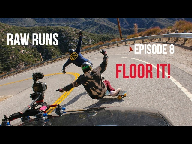 Raw Runs Episode 8 Floor It