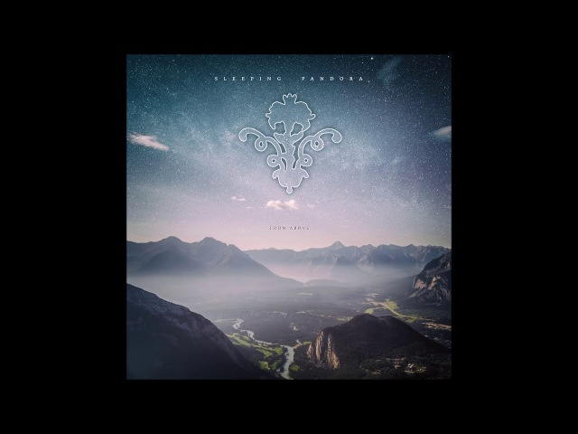 Sleeping Pandora - From Above [Full Album]