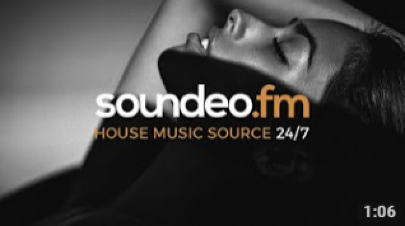 Soundeo.fm ¦ Online Radio (House music source 24⁄7)