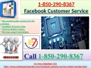 A freest way to available a remarkable 1-850-290-8367 Facebook customer service is phone