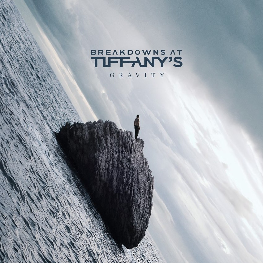 Breakdowns At Tiffany's - Gravity (2017)