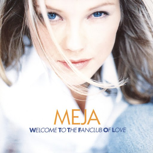 Meja альбом Welcome To The Fanclub Of Love