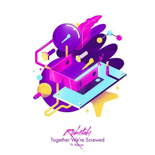 Robotaki альбом Together We're Screwed