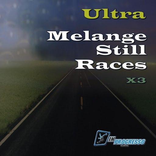 Ultra альбом Melange Still Races