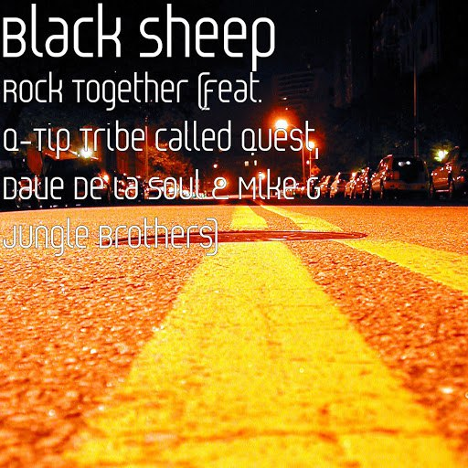Black Sheep альбом Rock Together (feat. Q-Tip, Dave & Mike G)