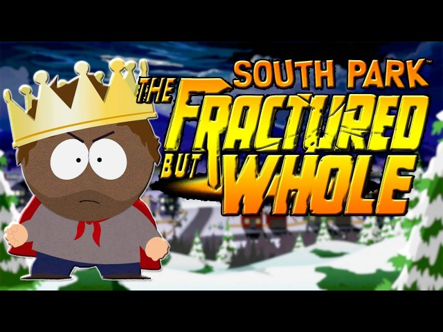 НОВАЯ ИГРА ПО ЮЖНОМУ ПАРКУ ЗАСТАВЛЯЕТ ИГРАТЬ ЗА НЕГРА! [South Park: The Fractured But Whole]
