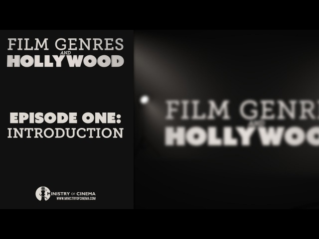 Introduction to Genre Movies Film Genres and Hollywood