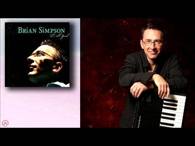 Brian Simpson Mix (Sophisticated Harmonics, Bluesy Overtones, RB Flavor)