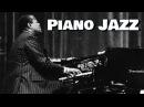 ▶️ SOFT PIANO JAZZ [ Smooth Instrumental Background Music ] Relaxing Jazz Playlist Best Mix